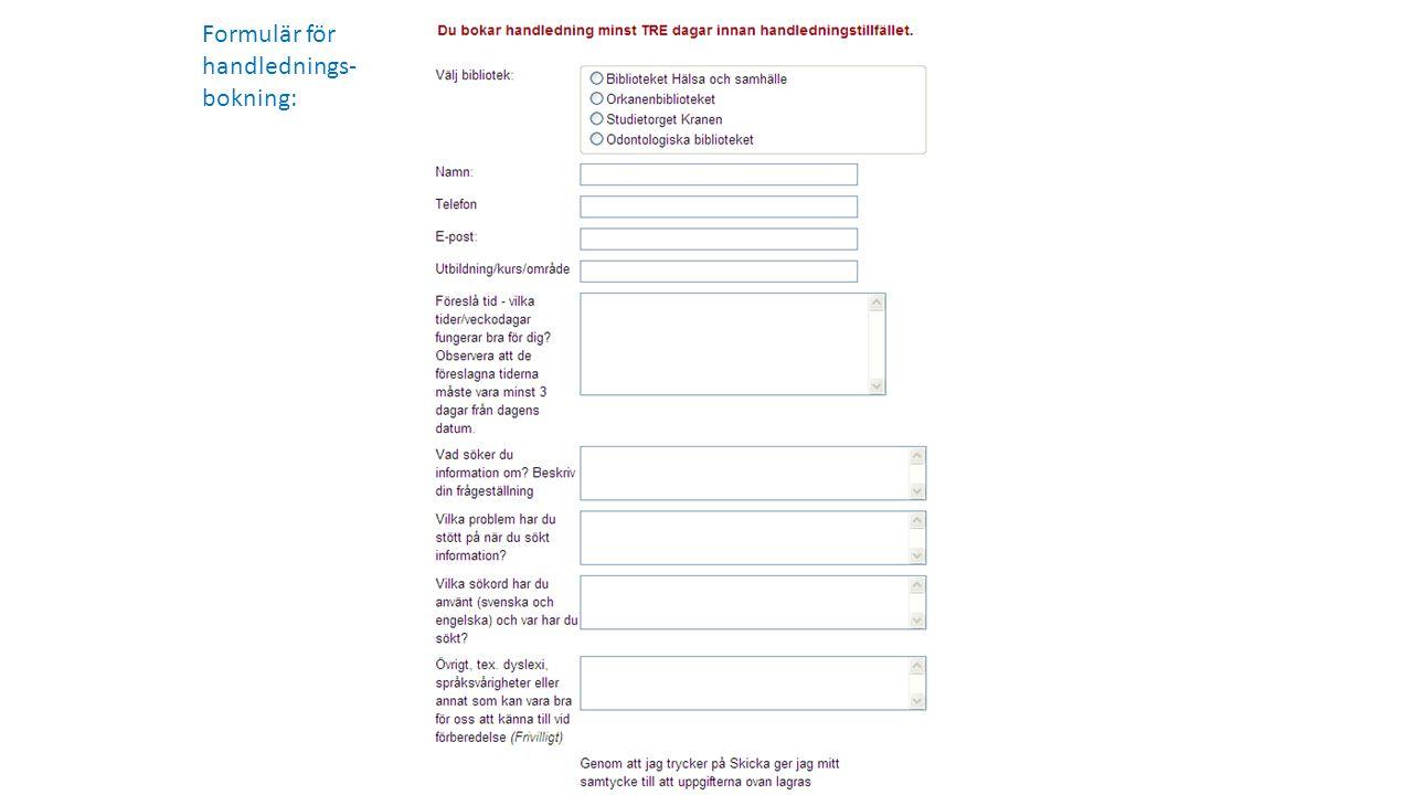 Formulär för handlednings- bokning: