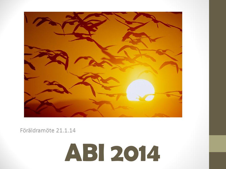 ABI 2014 Föräldramöte 21.1.14