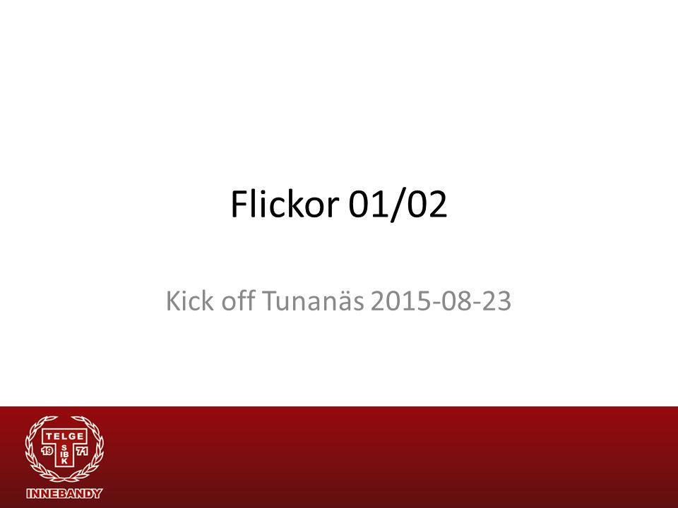 Flickor 01/02 Kick off Tunanäs 2015-08-23