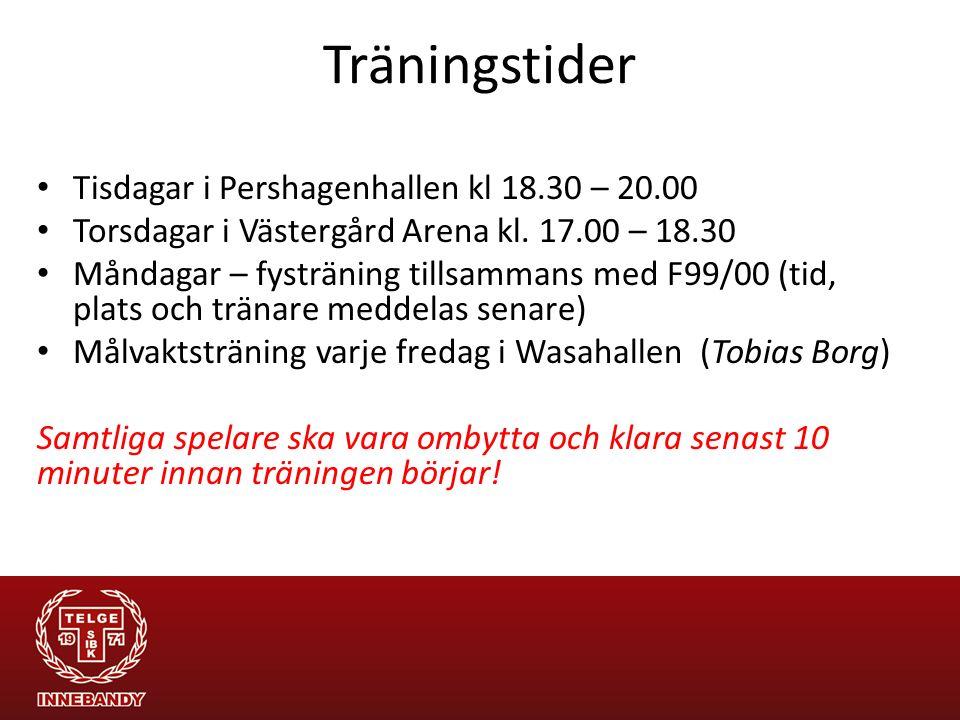 Träningstider Tisdagar i Pershagenhallen kl 18.30 – 20.00 Torsdagar i Västergård Arena kl. 17.00 – 18.30 Måndagar – fysträning tillsammans med F99/00