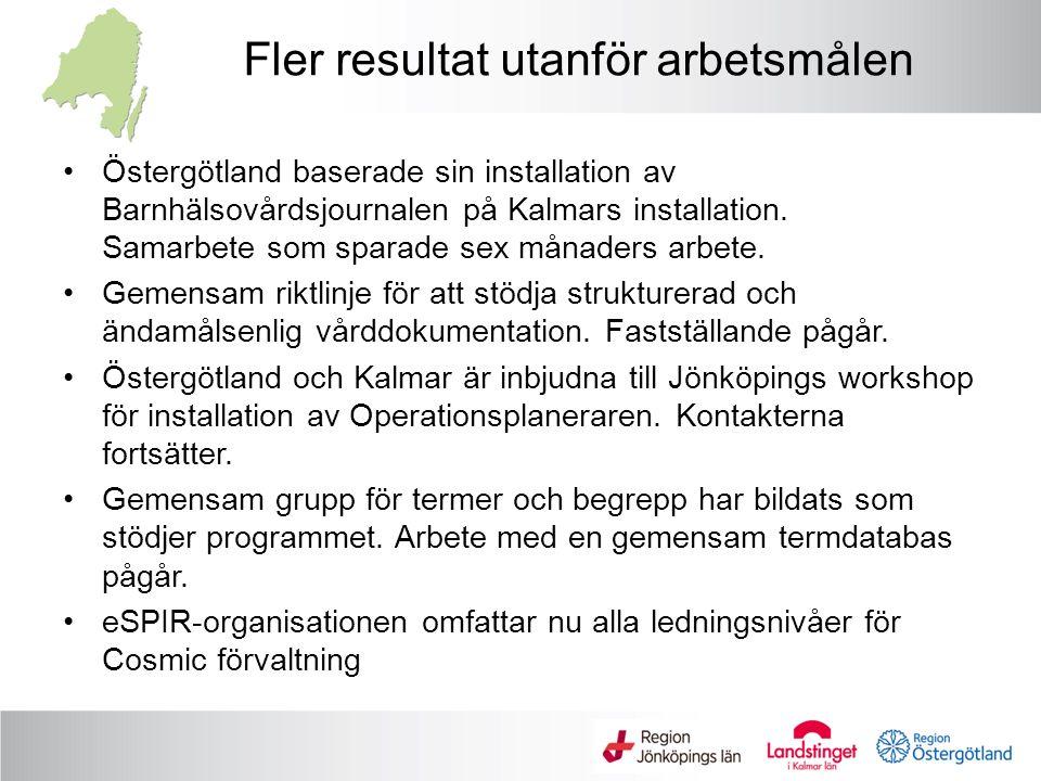 Fler resultat utanför arbetsmålen Östergötland baserade sin installation av Barnhälsovårdsjournalen på Kalmars installation.