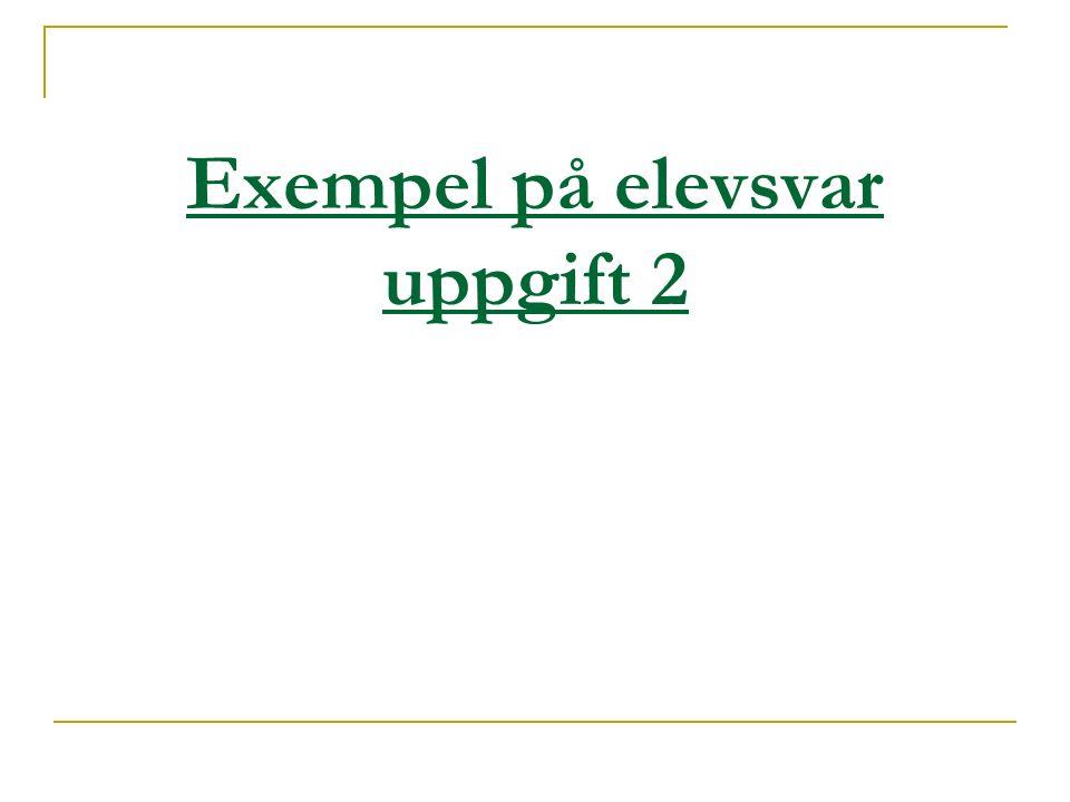 Exempel på elevsvar uppgift 2