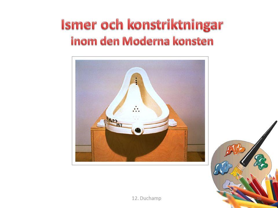 16 12. Duchamp