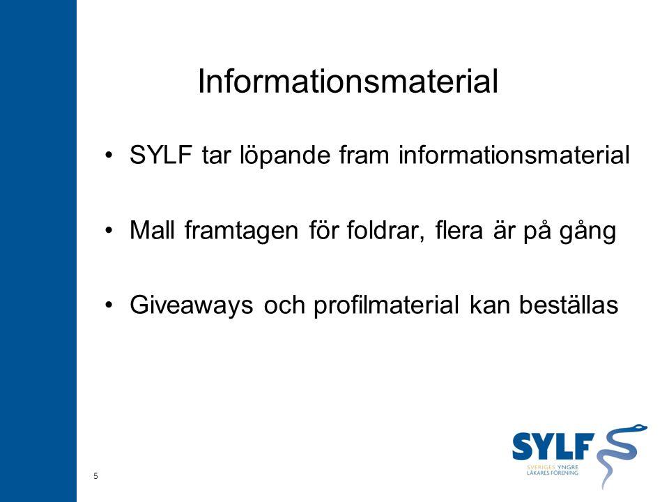 Informationsmaterial SYLF tar löpande fram informationsmaterial Mall framtagen för foldrar, flera är på gång Giveaways och profilmaterial kan beställa