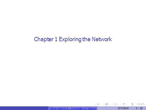 Nätverkskomponenter Komponenter En nätverksinfrastruktur består utav komponenter som kan delas in i tre huvudkategorier.