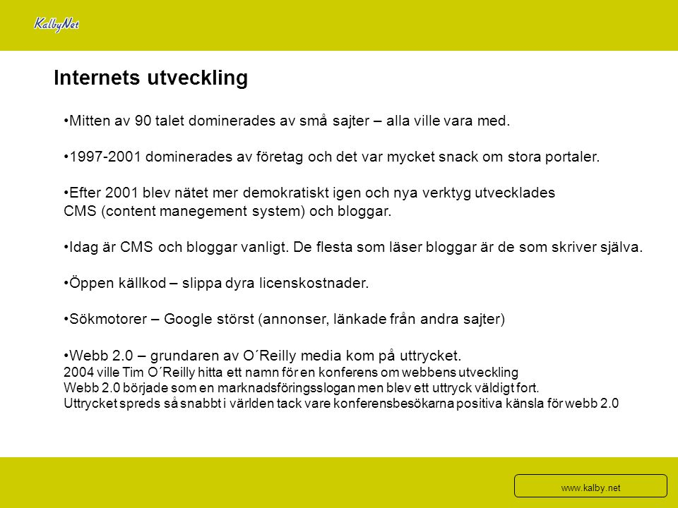 Källa: Daniel Ernerot - Contento Att skriva på webben och i nyhetsbrev 7) Skriv enkelt och kort (inte simpelt!)med begripliga ord.
