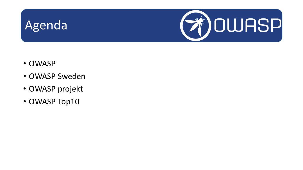 OWASP OWASP Sweden OWASP projekt OWASP Top10 Agenda