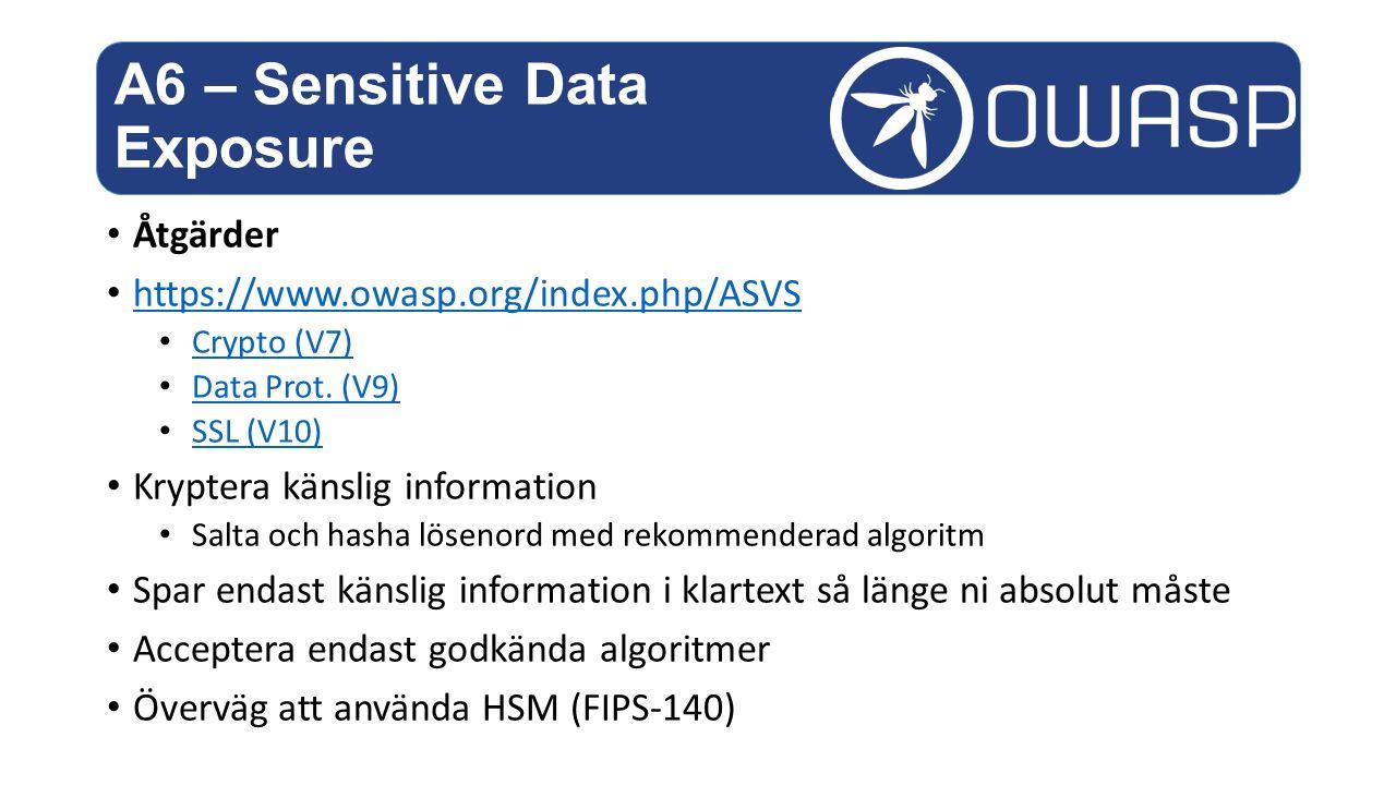 Åtgärder https://www.owasp.org/index.php/ASVS Crypto (V7) Data Prot.