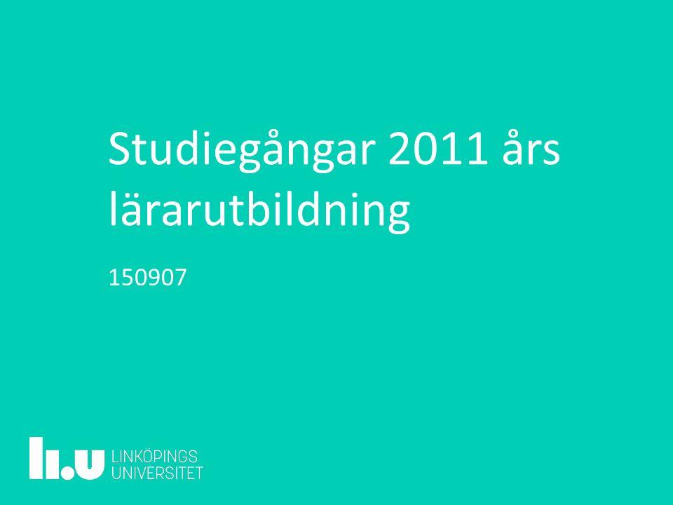 Studiegångar 2011 års lärarutbildning 150907