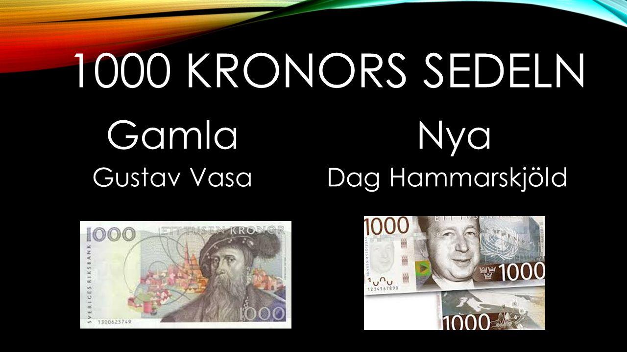 1000 KRONORS SEDELN Gamla Gustav Vasa Nya Dag Hammarskjöld