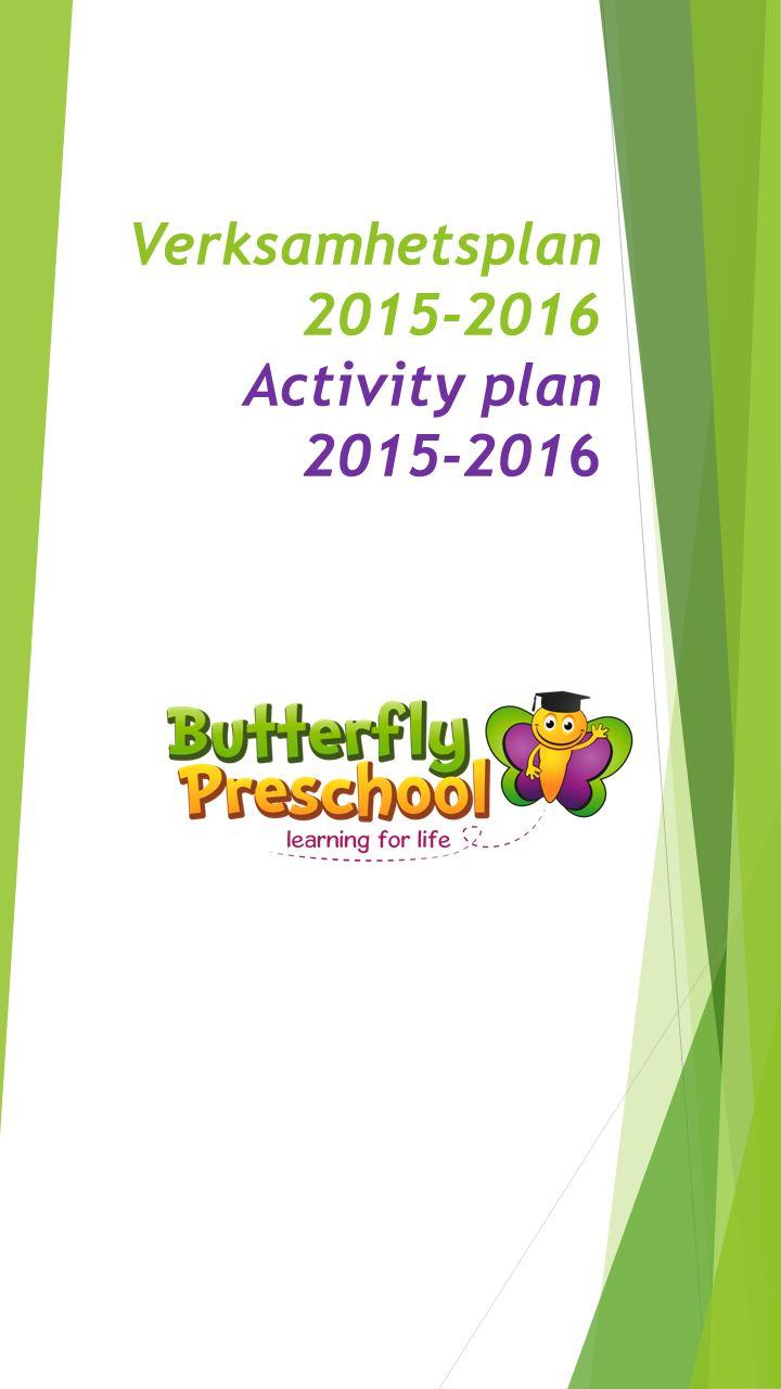 Verksamhetsplan 2015-2016 Activity plan 2015-2016
