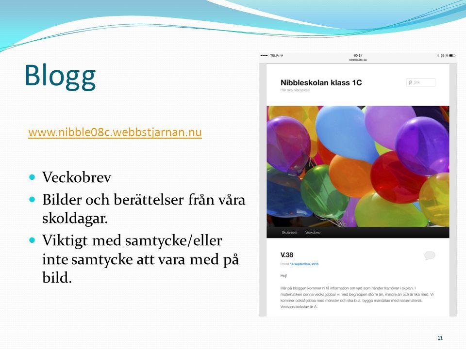 Blogg www.nibble08c.webbstjarnan.nu Veckobrev Bilder och berättelser från våra skoldagar. Viktigt med samtycke/eller inte samtycke att vara med på bil
