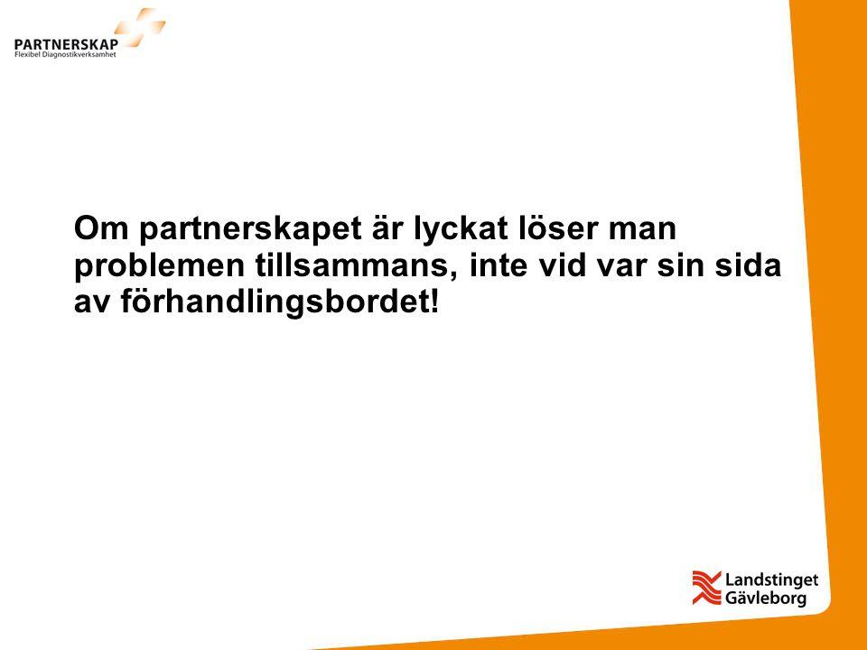 Om partnerskapet är lyckat löser man problemen tillsammans, inte vid var sin sida av förhandlingsbordet!