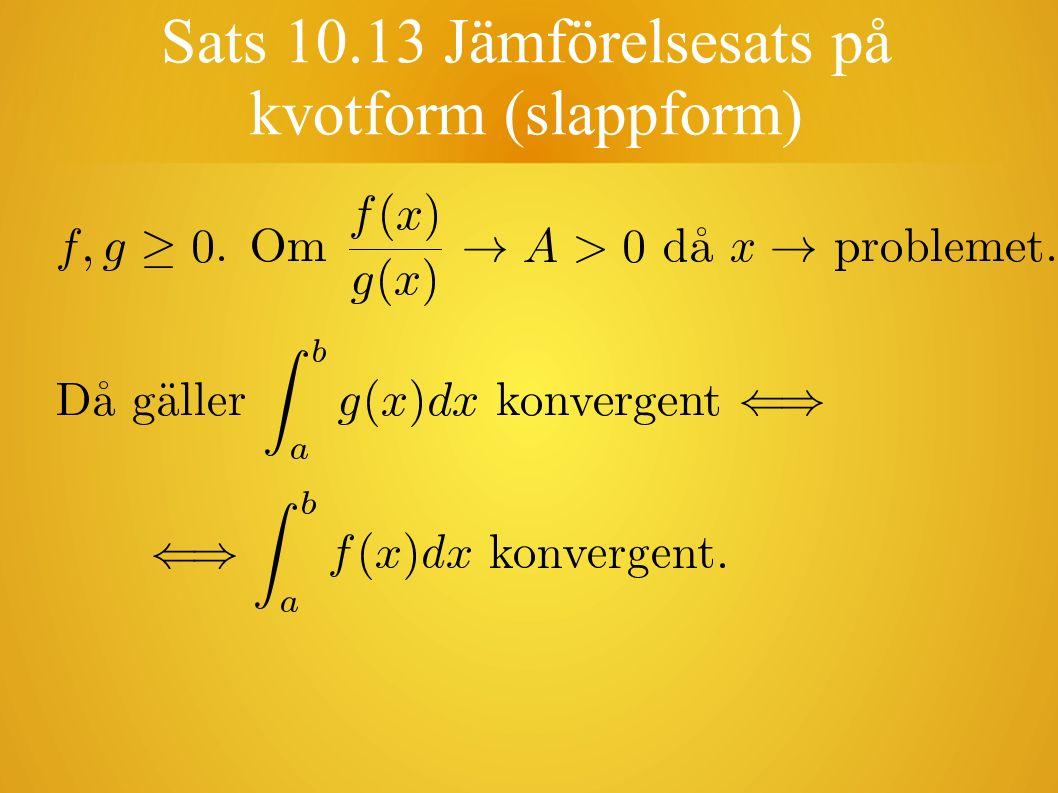 Sats 10.13 Jämförelsesats på kvotform (slappform)