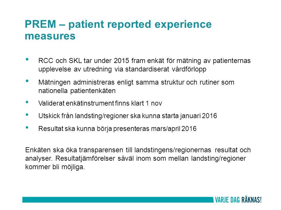 RCC och SKL tar under 2015 fram enkät för mätning av patienternas upplevelse av utredning via standardiserat vårdförlopp Mätningen administreras enlig