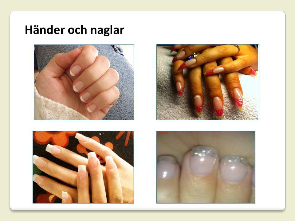 Händer och naglar
