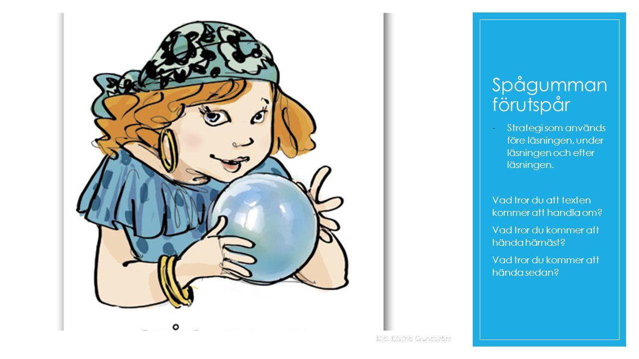 Spågumman och Skämmerskans dotter ◦ Läs fram till och med första stycken på sidan 18 Och så skred jag ut i regnvädret, utan att se mig om Vad händer sedan.