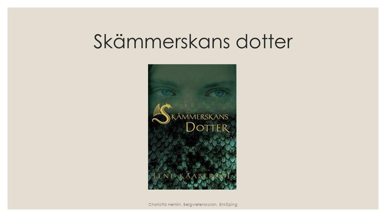 Skämmerskans dotter Charlotta Hemlin, Bergvretenskolan, Enköping