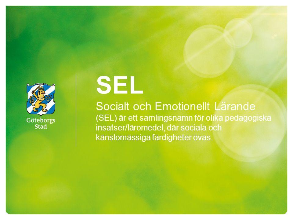 SEL Socialt och Emotionellt Lärande (SEL) är ett samlingsnamn för olika pedagogiska insatser/läromedel, där sociala och känslomässiga färdigheter övas