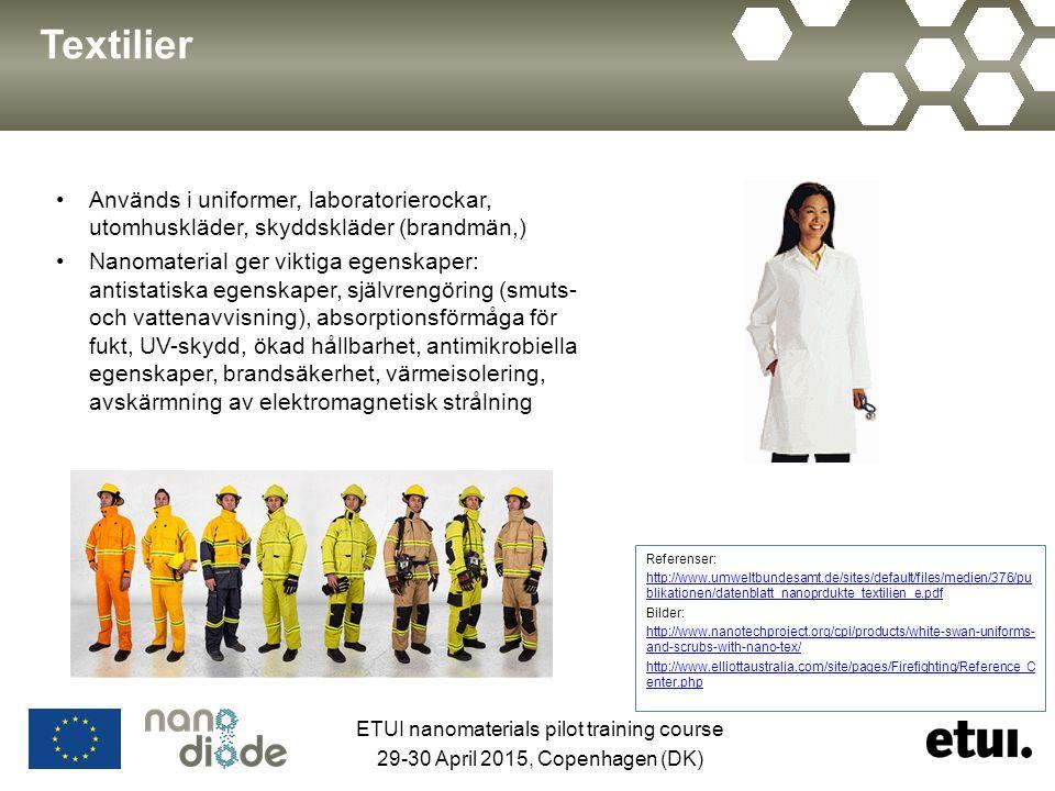 Textilier Används i uniformer, laboratorierockar, utomhuskläder, skyddskläder (brandmän,) Nanomaterial ger viktiga egenskaper: antistatiska egenskaper
