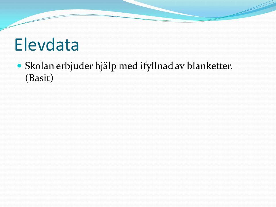 Elevdata Skolan erbjuder hjälp med ifyllnad av blanketter. (Basit)