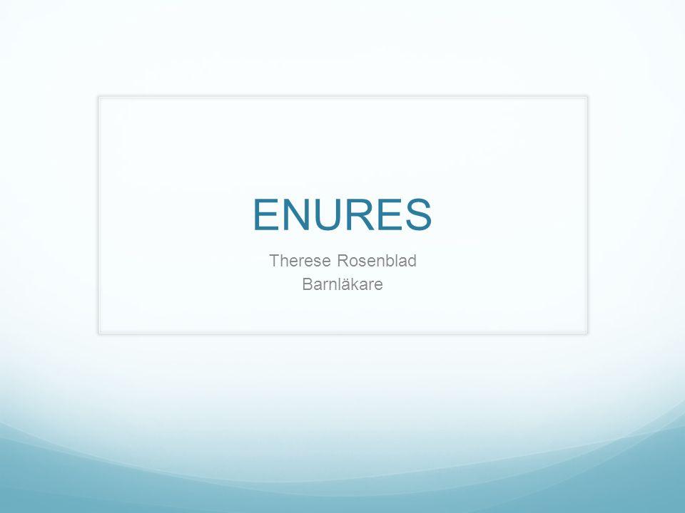 ENURES Therese Rosenblad Barnläkare