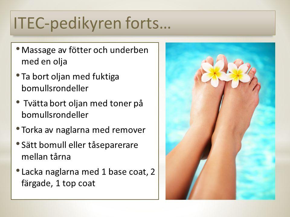 Massage av fötter och underben med en olja Ta bort oljan med fuktiga bomullsrondeller Tvätta bort oljan med toner på bomullsrondeller Torka av naglarn