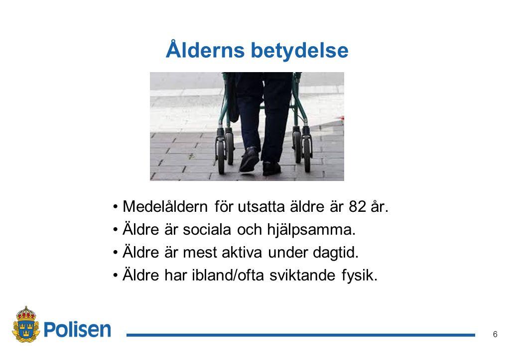 6 Ålderns betydelse Medelåldern för utsatta äldre är 82 år.