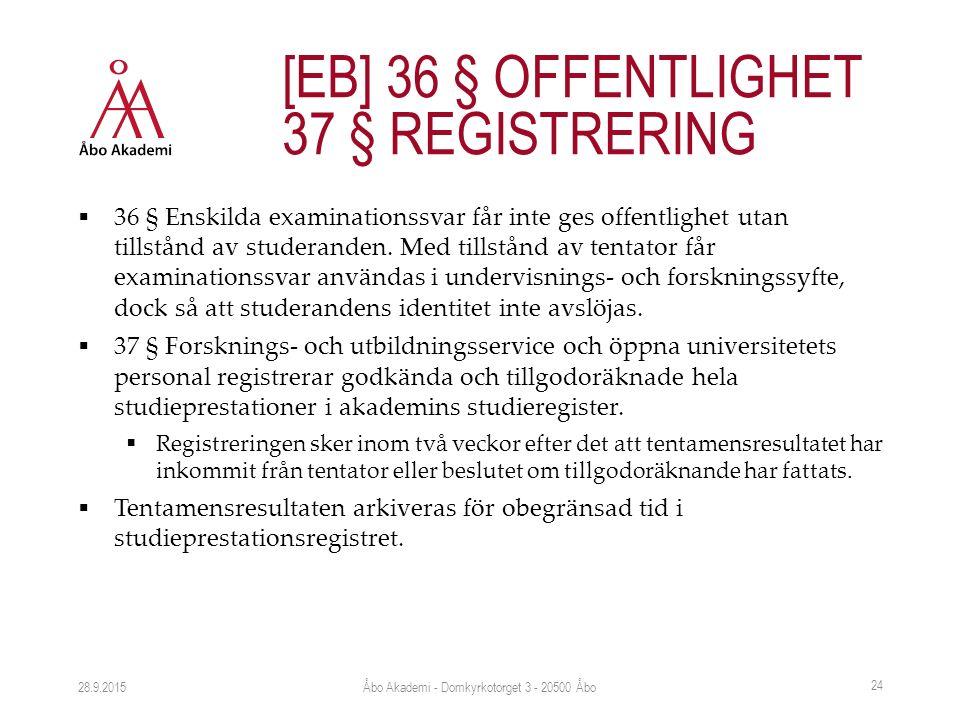  36 § Enskilda examinationssvar får inte ges offentlighet utan tillstånd av studeranden.