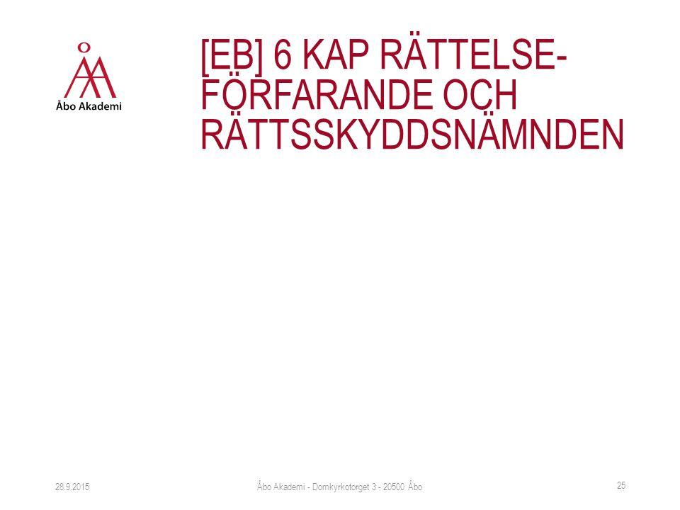 28.9.2015 [EB] 6 KAP RÄTTELSE- FÖRFARANDE OCH RÄTTSSKYDDSNÄMNDEN Åbo Akademi - Domkyrkotorget 3 - 20500 Åbo 25