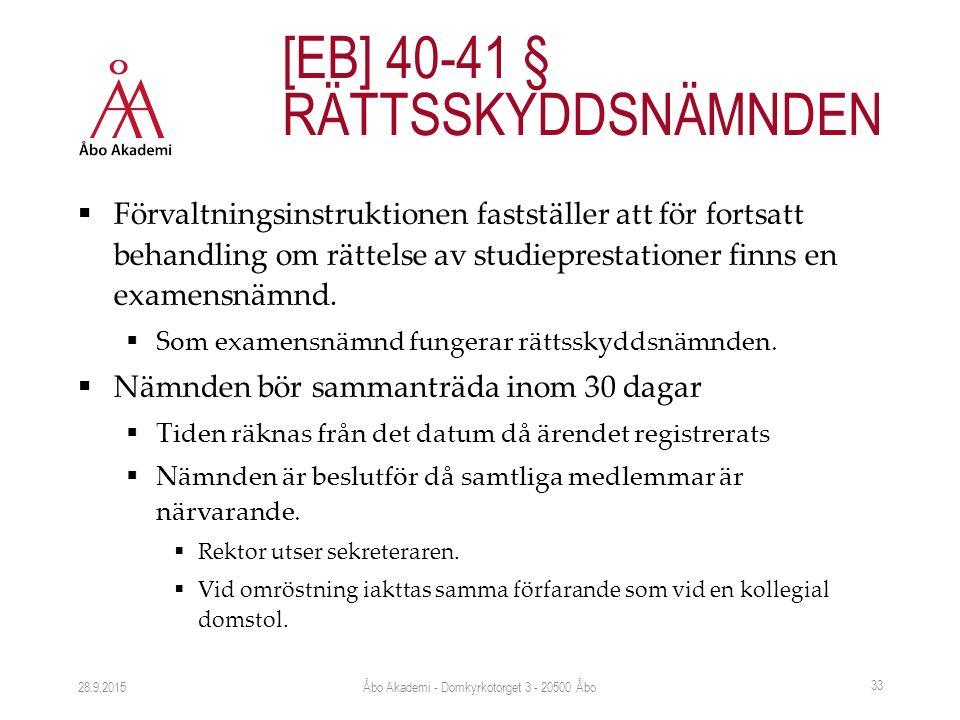  Förvaltningsinstruktionen fastställer att för fortsatt behandling om rättelse av studieprestationer finns en examensnämnd.