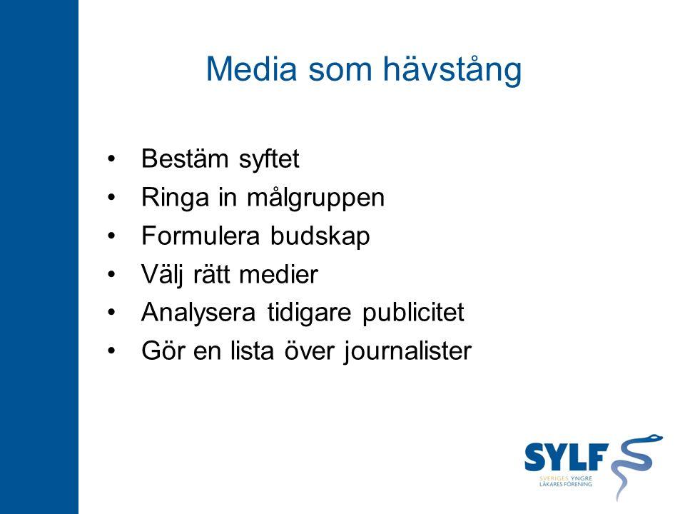 Bestäm syftet Ringa in målgruppen Formulera budskap Välj rätt medier Analysera tidigare publicitet Gör en lista över journalister Media som hävstång