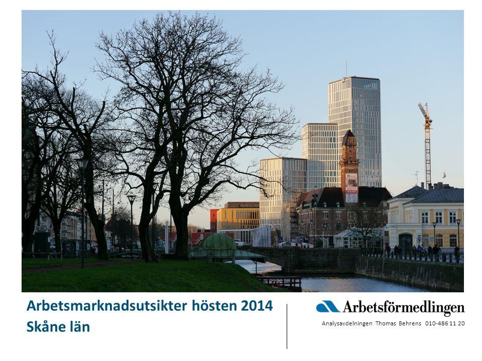 Arbetsmarknadsutsikter hösten 2014 Skåne län Analysavdelningen Thomas Behrens 010-486 11 20