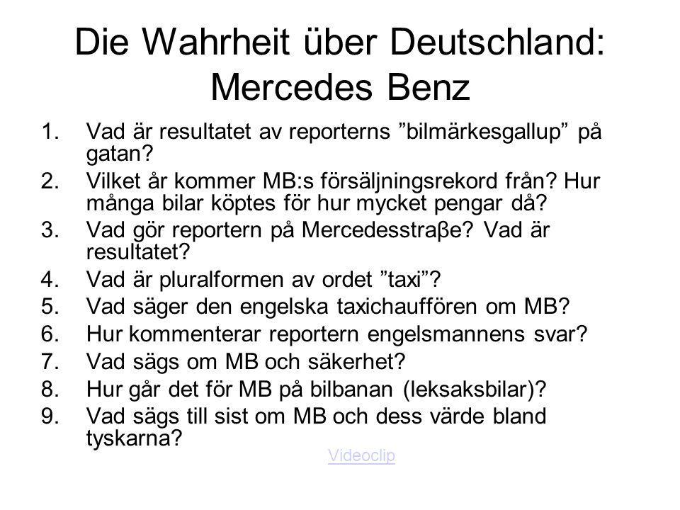 """Die Wahrheit über Deutschland: Mercedes Benz 1.Vad är resultatet av reporterns """"bilmärkesgallup"""" på gatan? 2.Vilket år kommer MB:s försäljningsrekord"""