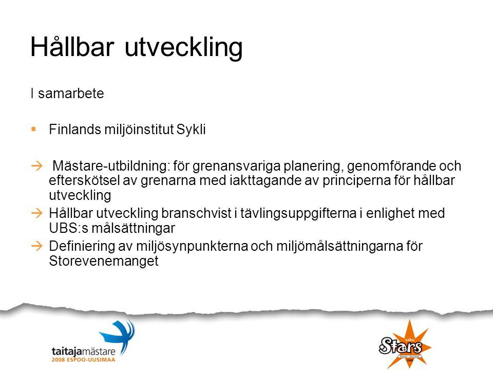Hållbar utveckling I samarbete  Finlands miljöinstitut Sykli  Mästare-utbildning: för grenansvariga planering, genomförande och efterskötsel av gren