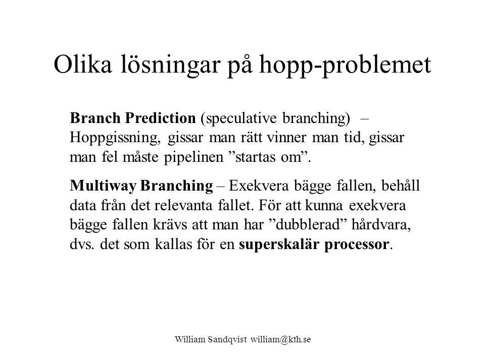 William Sandqvist william@kth.se Databeroende Antag att en instruktion i pipeline är beroende av ett resultat från en annan instruktion som inte hunnit utföras än.