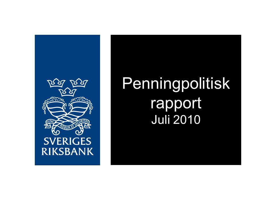 Penningpolitisk rapport Juli 2010