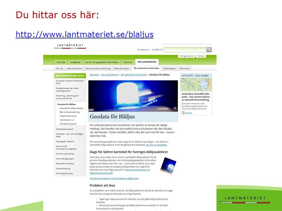 Du hittar oss här: http://www.lantmateriet.se/blaljus