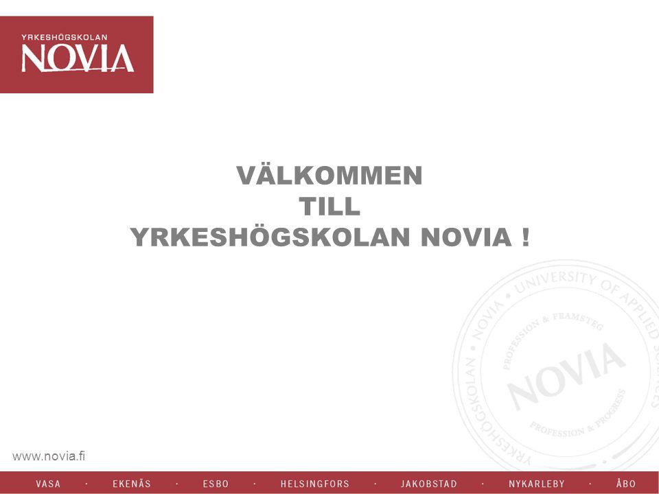 www.novia.fi YRKESHÖGSKOLAN NOVIA 3500 studerande, den största svenska yrkeshögskolan - 350 anställda - 33 utbildningsprogram