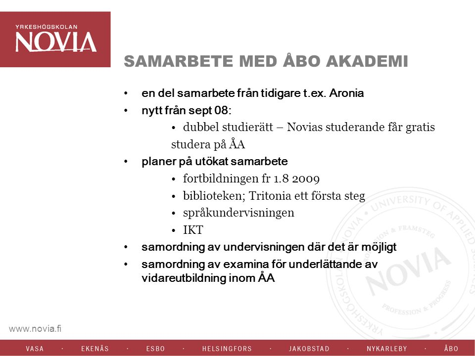 www.novia.fi LÄROPLANSARBETE Anvisningar för läroplansarbete Allmänna anvisningar Tidsindelning AHOT GEM-kompetenser Anvisningar för examensarbeten Tidsramar för läroplansarbetet Pedagogiskt strategiska anvisningar Terminologi Exempel på arbetsgång Anvisningarna i beslutsprocessen behandlas på PLG idag Går till YHstyrelsen 18.5 för godkännande