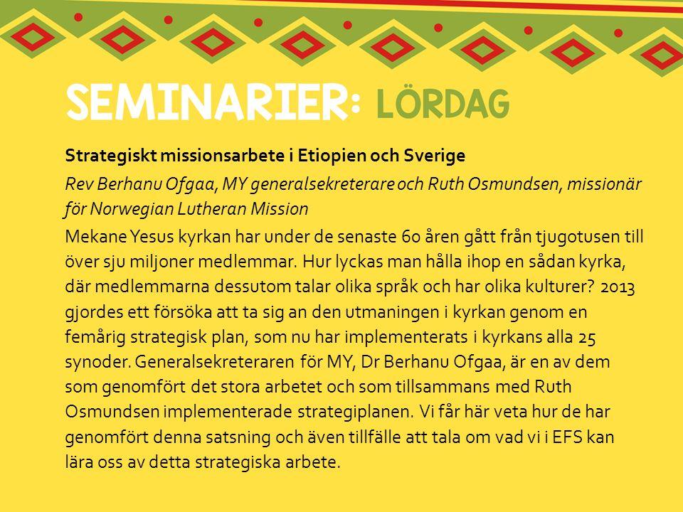 Strategiskt missionsarbete i Etiopien och Sverige Rev Berhanu Ofgaa, MY generalsekreterare och Ruth Osmundsen, missionär för Norwegian Lutheran Missio