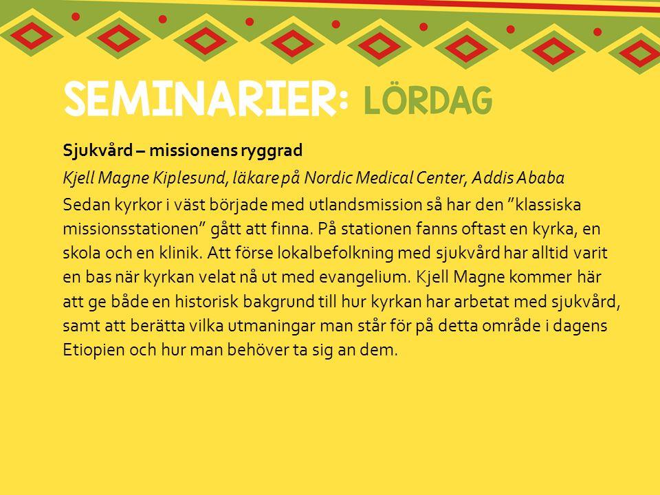 Sjukvård – missionens ryggrad Kjell Magne Kiplesund, läkare på Nordic Medical Center, Addis Ababa Sedan kyrkor i väst började med utlandsmission så ha