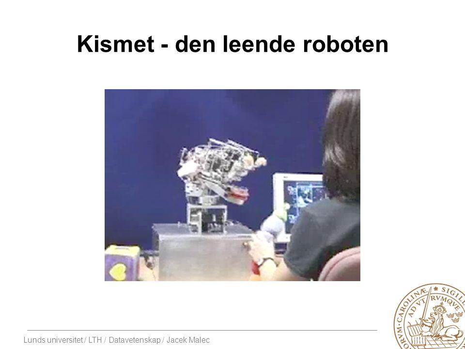 Lunds universitet / LTH / Datavetenskap / Jacek Malec Kismet - den leende roboten
