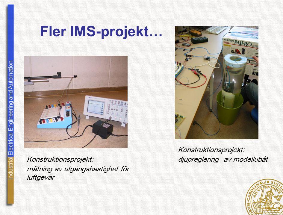 Industrial Electrical Engineering and Automation Fler IMS-projekt… Konstruktionsprojekt: mätning av utgångshastighet för luftgevär Konstruktionsprojek