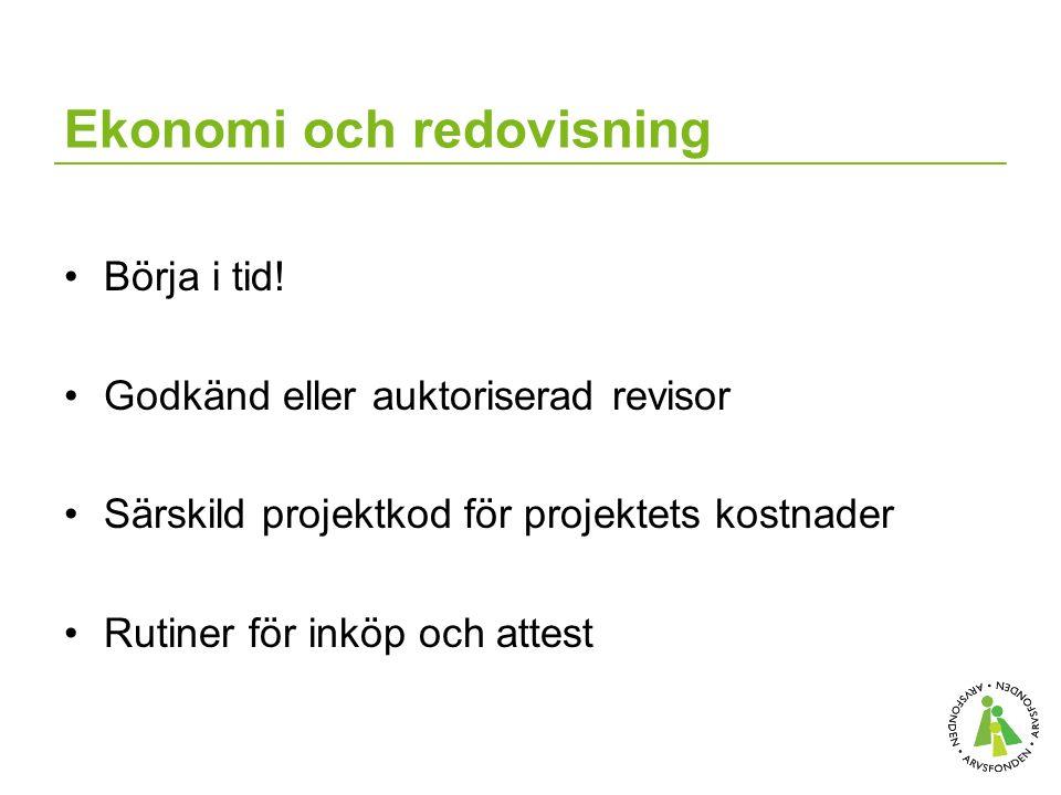 Ekonomi och redovisning Börja i tid.