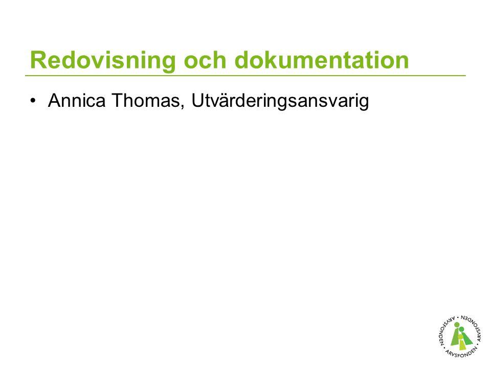 Redovisning och dokumentation Annica Thomas, Utvärderingsansvarig