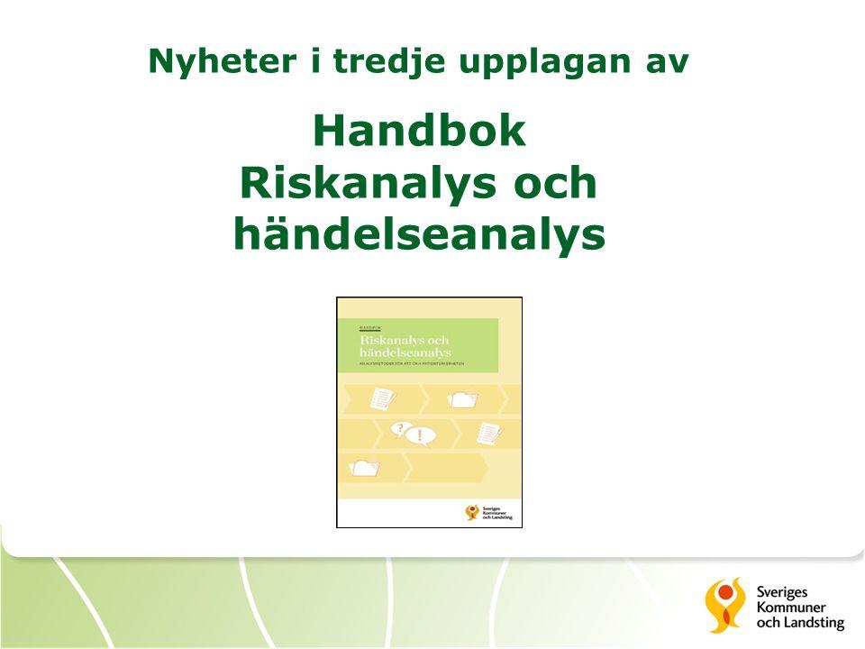 Nyheter i tredje upplagan av Handbok Riskanalys och händelseanalys