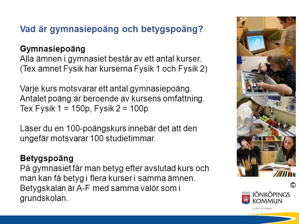 © Vad är gymnasiepoäng och betygspoäng.