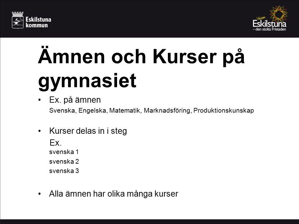 www.utbildningsinfo.se Översättning finns på 15 språk bl.a.