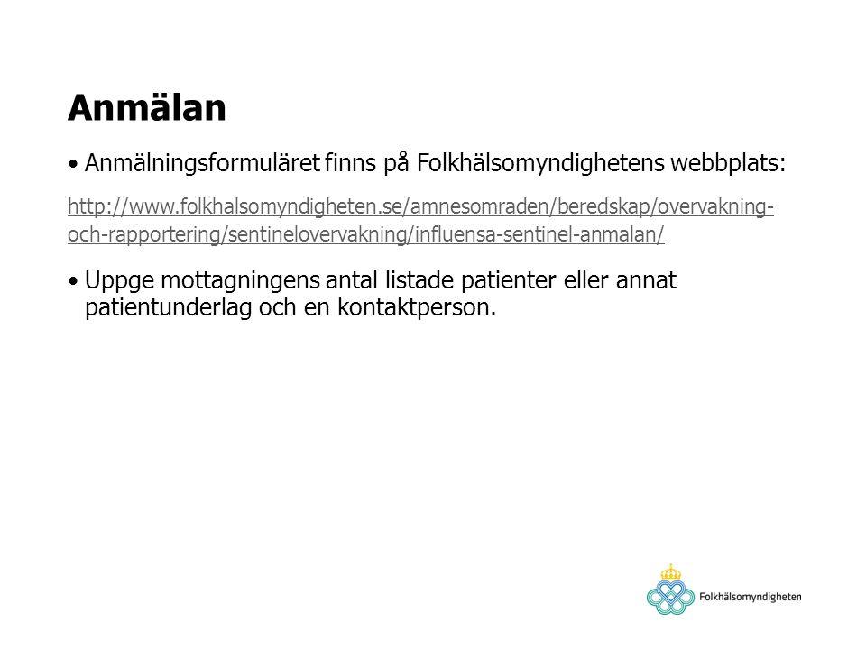 Anmälan Anmälningsformuläret finns på Folkhälsomyndighetens webbplats: http://www.folkhalsomyndigheten.se/amnesomraden/beredskap/overvakning- och-rapp
